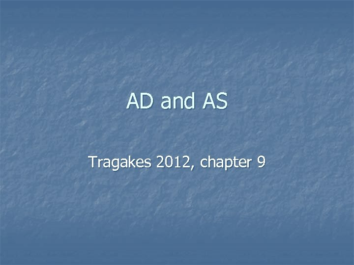 AD and AS Tragakes 2012, chapter 9