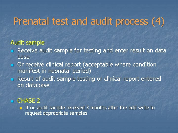 Prenatal test and audit process (4) Audit sample n Receive audit sample for testing