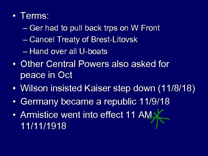 • Terms: – Ger had to pull back trps on W Front –