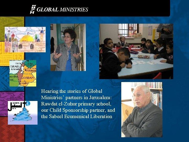 Hearing the stories of Global Ministries' partners in Jerusalem: Rawdat el-Zuhur primary school, our