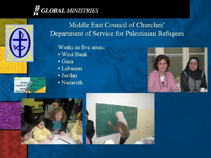 Middle East Council of Churches' Department of Service for Palestinian Refugees Works in five