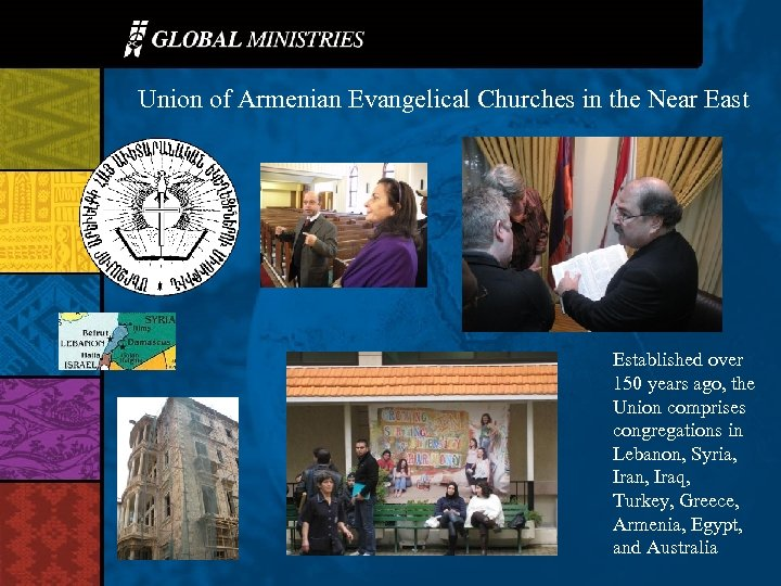Union of Armenian Evangelical Churches in the Near East Established over 150 years ago,