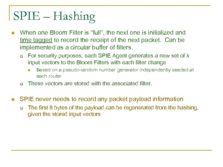 "SPIE – Hashing n When one Bloom Filter is ""full"", the next one is"