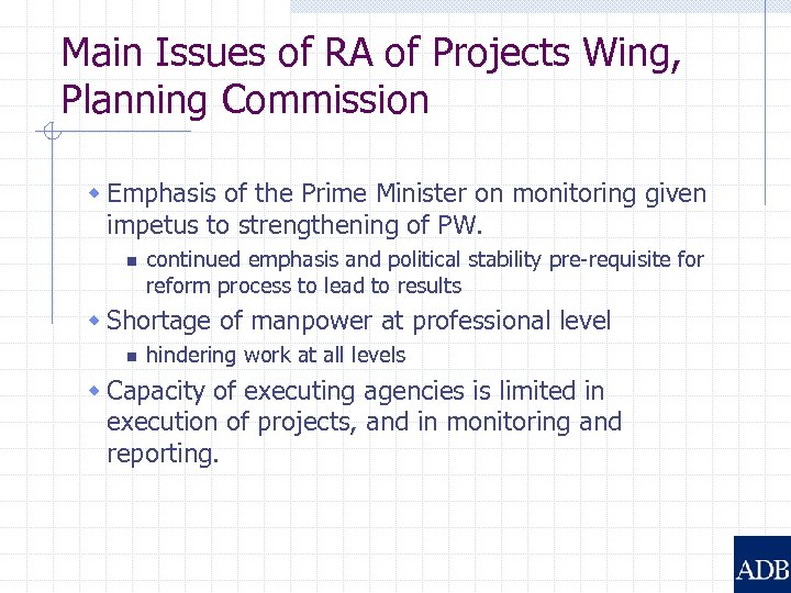 Main Issues of RA of Projects Wing, Planning Commission w Emphasis of the Prime