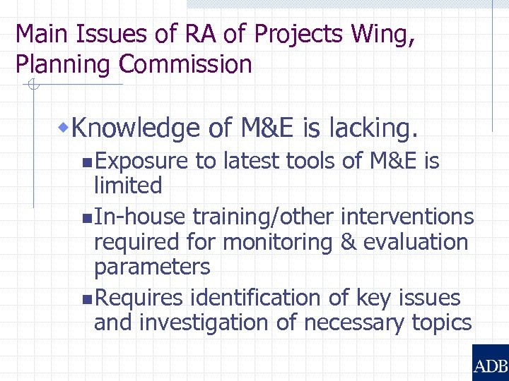 Main Issues of RA of Projects Wing, Planning Commission w. Knowledge of M&E is