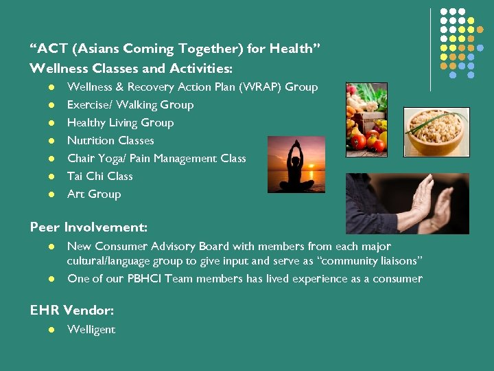 """""""ACT (Asians Coming Together) for Health"""" Wellness Classes and Activities: l l l l"""
