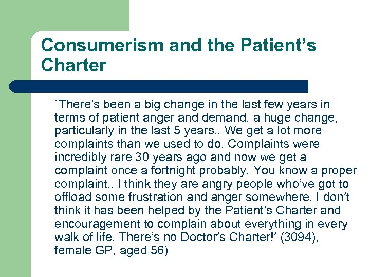 Consumerism and the Patient's Charter `There's been a big change in the last few