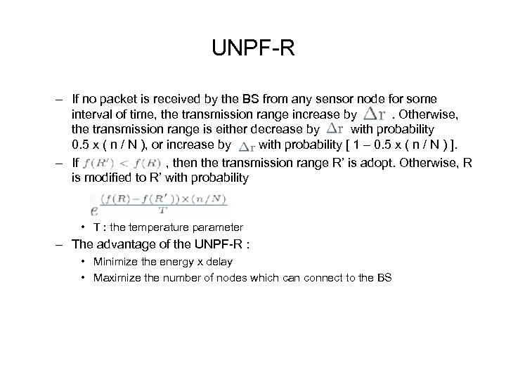 UNPF-R – If no packet is received by the BS from any sensor node