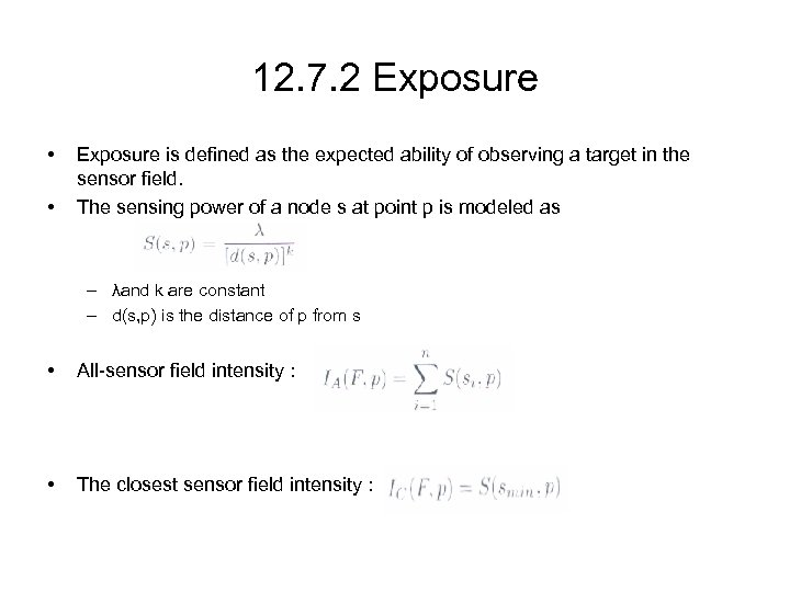 12. 7. 2 Exposure • • Exposure is defined as the expected ability of