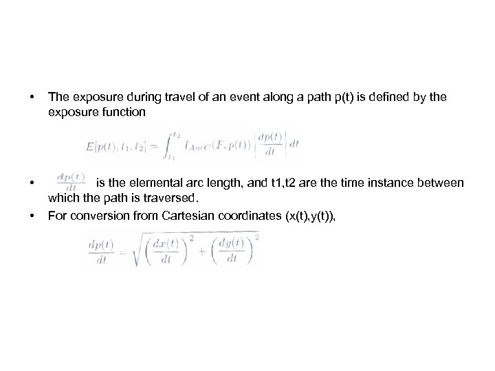 • The exposure during travel of an event along a path p(t) is