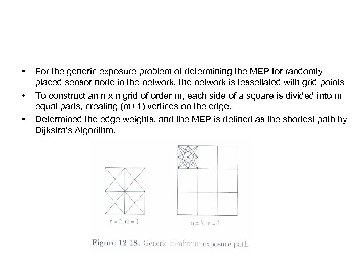• • • For the generic exposure problem of determining the MEP for