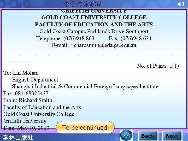 41 学学与练练37 GRIFFITH UNIVERSITY GOLD COAST UNIVERSITY COLLEGE FACULTY OF EDUCATION AND THE ARTS