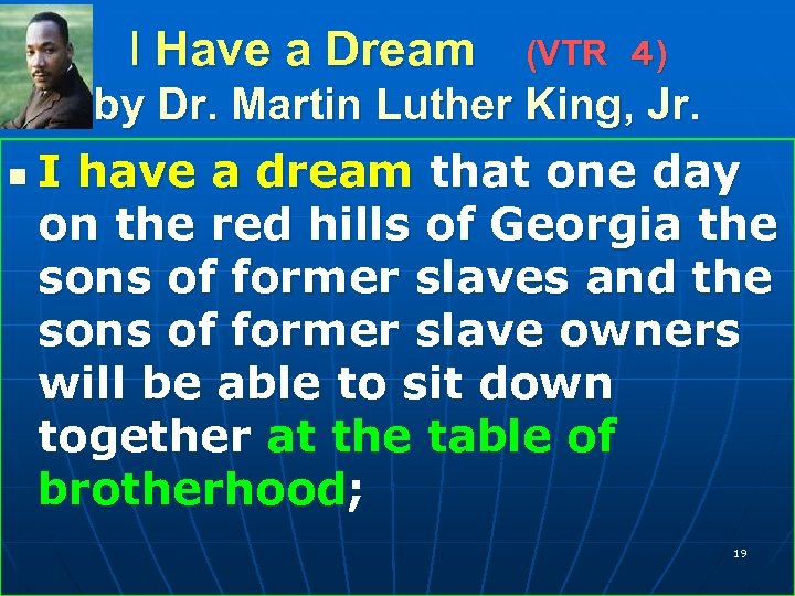 I Have a Dream (VTR 4) by Dr. Martin Luther King, Jr. n I have