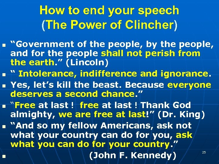 "How to end your speech (The Power of Clincher) n n n ""Government of"