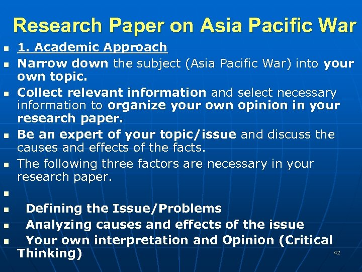 Research Paper on Asia Pacific War n n n n n 1. Academic Approach