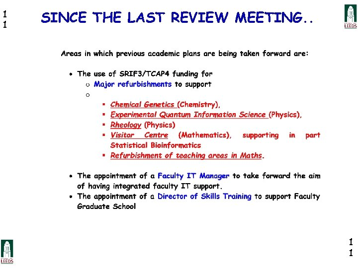 1 1 SINCE THE LAST REVIEW MEETING. . 1 1