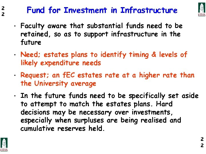 Fund for Investment in Infrastructure 2 2 • Faculty aware that substantial funds need