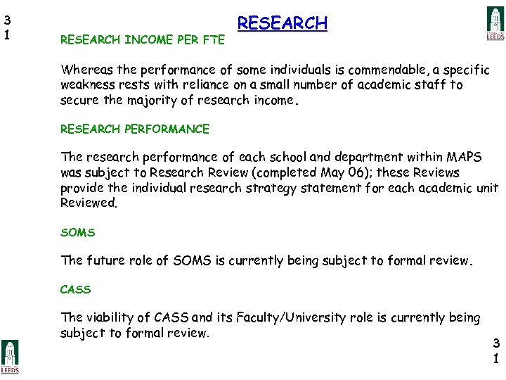 3 1 RESEARCH INCOME PER FTE RESEARCH Whereas the performance of some individuals is