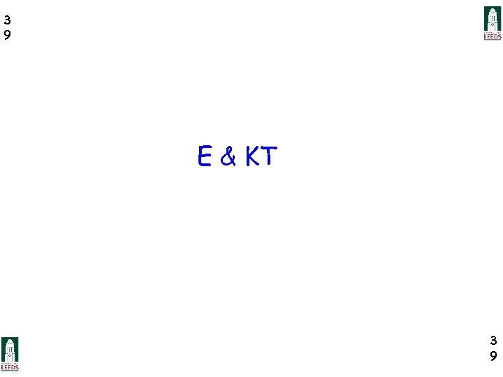 3 9 E & KT 3 9
