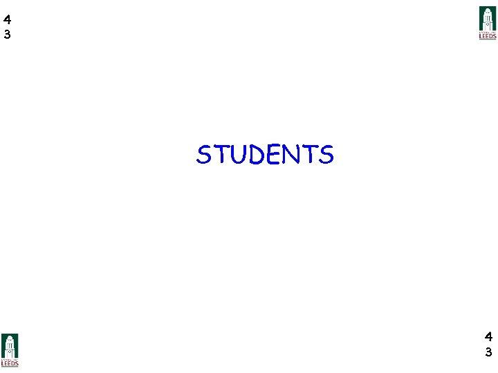 4 3 STUDENTS 4 3