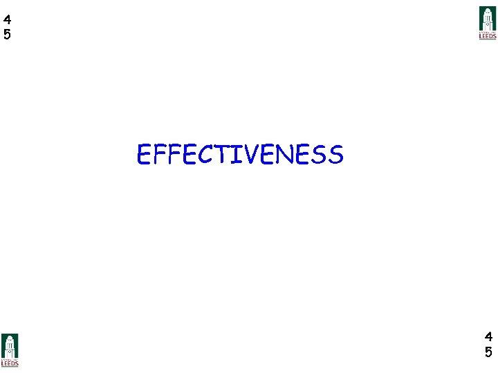 4 5 EFFECTIVENESS 4 5