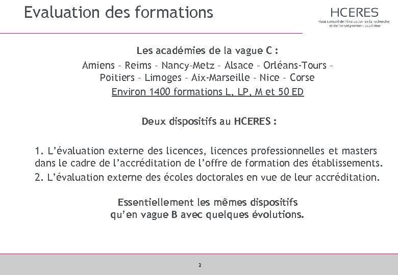 Evaluation des formations Les académies de la vague C : Amiens – Reims –