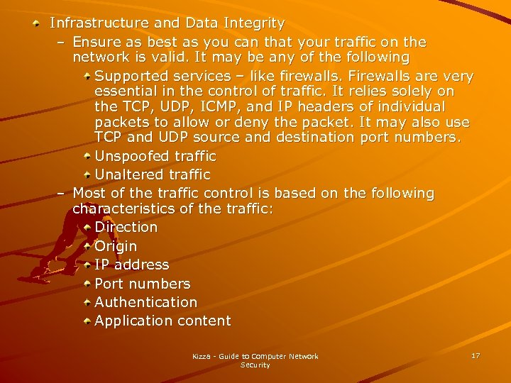 Infrastructure and Data Integrity – Ensure as best as you can that your traffic