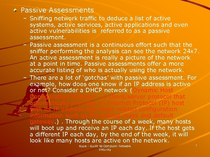 Passive Assessments – Sniffing network traffic to deduce a list of active systems, active