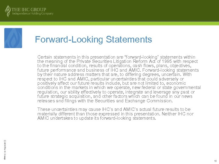 "Forward-Looking Statements Certain statements in this presentation are ""forward-looking"" statements within the meaning of"