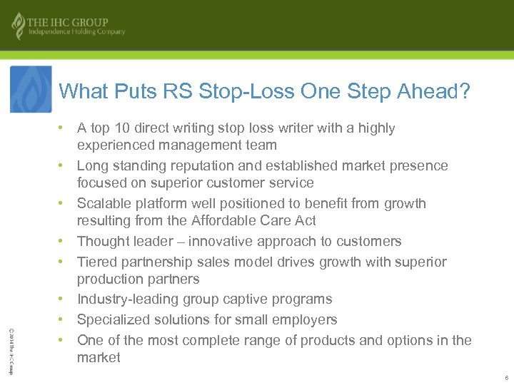 What Puts RS Stop-Loss One Step Ahead? • A top 10 direct writing stop