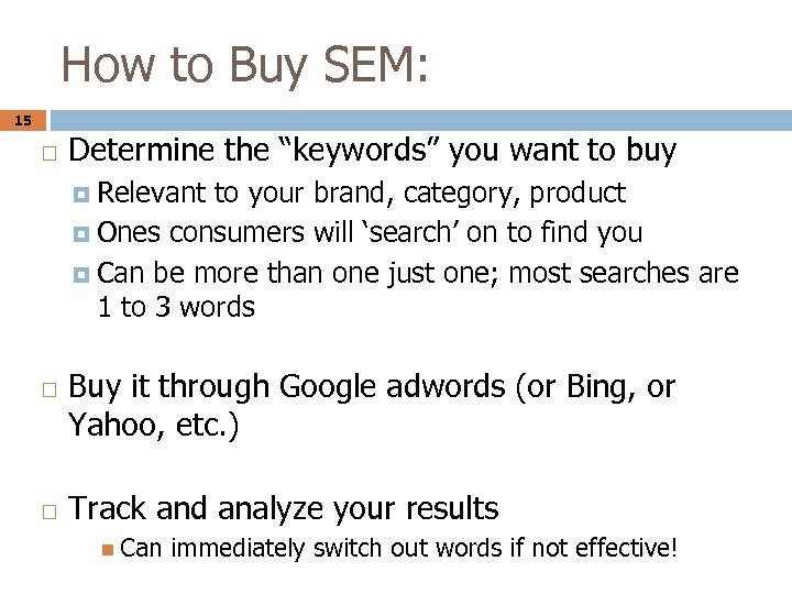 """How to Buy SEM: 15 Determine the """"keywords"""" you want to buy Relevant to"""