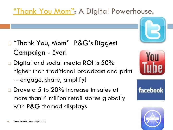 """""""Thank You Mom"""": A Digital Powerhouse. """"Thank You, Mom"""" P&G's Biggest Campaign - Ever!"""