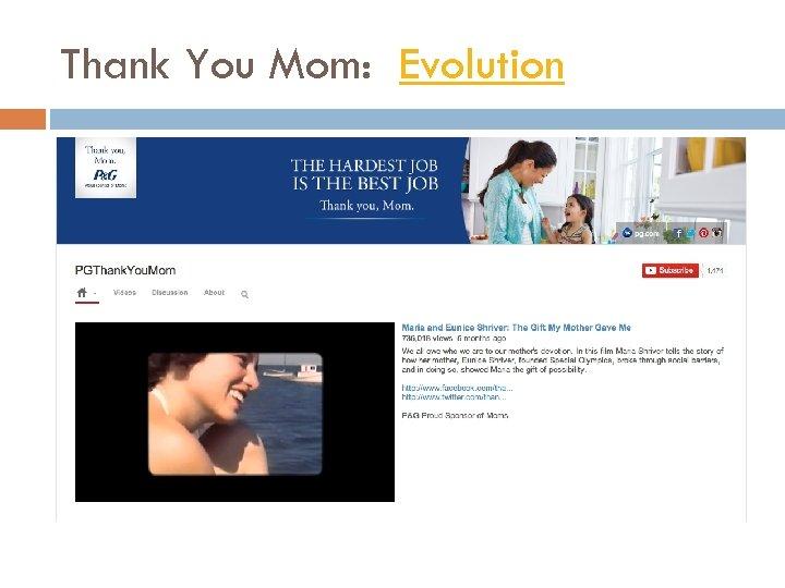 Thank You Mom: Evolution
