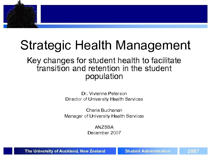 Strategic Health Management Key changes for student health to facilitate transition and retention in