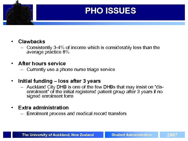 PHO ISSUES • Clawbacks – Consistently 3 -4% of income which is considerably less