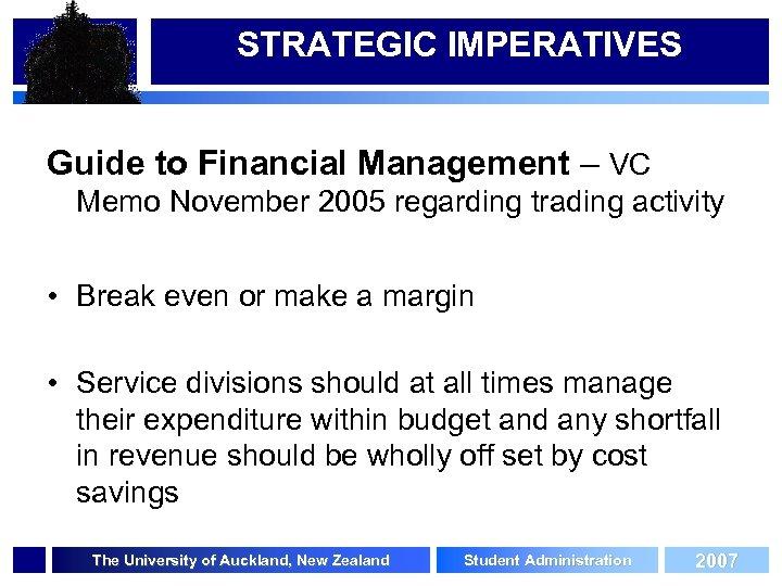 STRATEGIC IMPERATIVES Guide to Financial Management – VC Memo November 2005 regarding trading activity