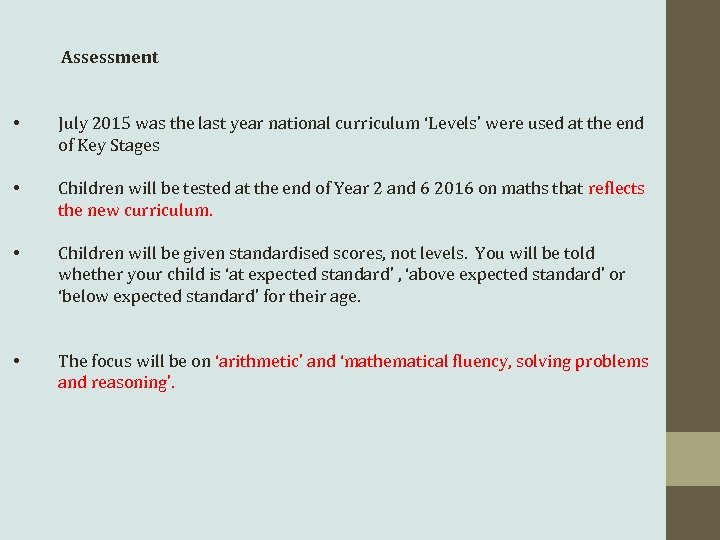 Assessment • July 2015 was the last year national curriculum 'Levels' were used at