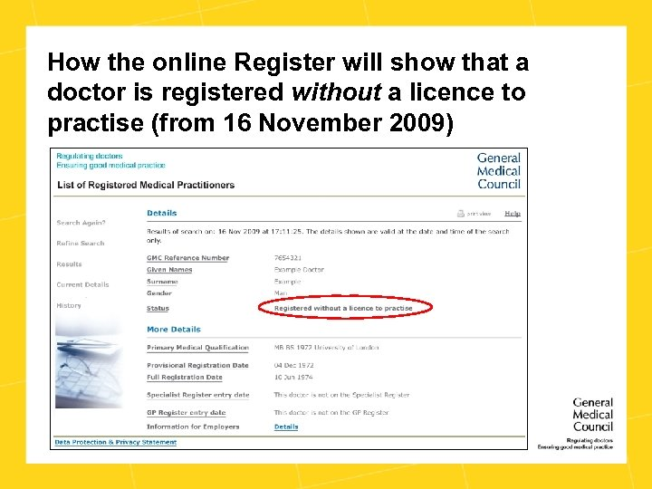 How the online Register will show that a doctor is registered without a licence