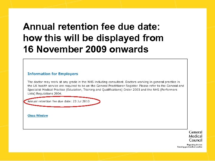 Annual retention fee due date: how this will be displayed from 16 November 2009