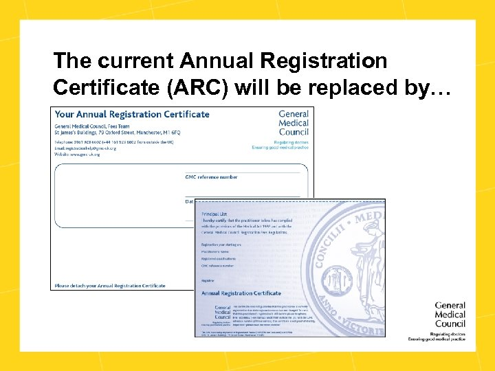The current Annual Registration Certificate (ARC) will be replaced by…