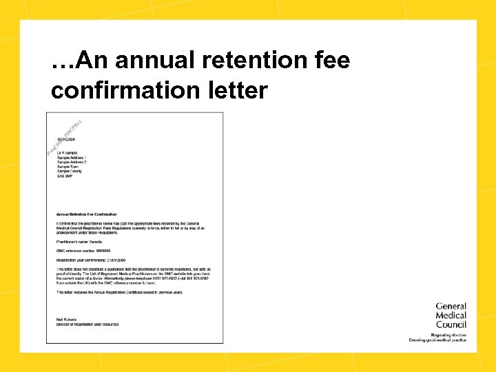 …An annual retention fee confirmation letter