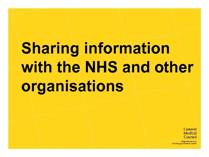 Sharing information with the NHS and other organisations