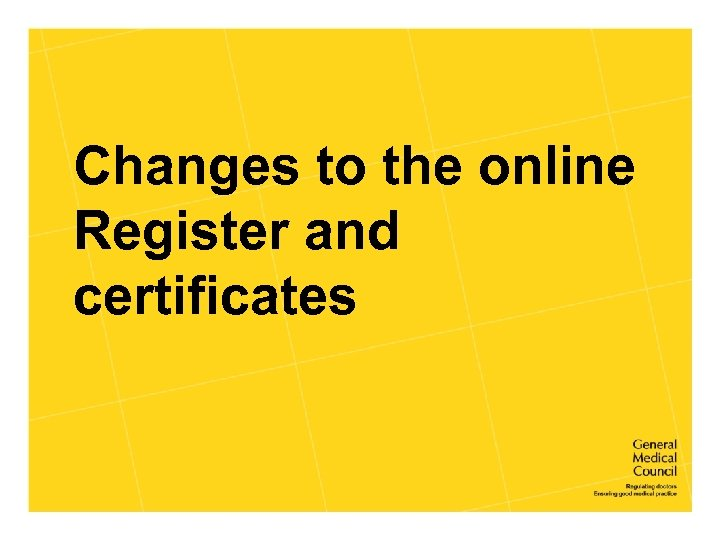 Changes to the online Register and certificates