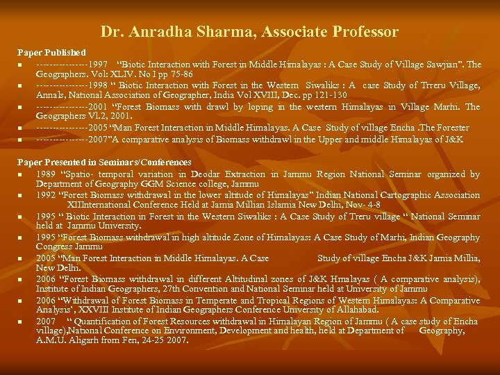 """Dr. Anradha Sharma, Associate Professor Paper Published n --------1997 """"Biotic Interaction with Forest in"""