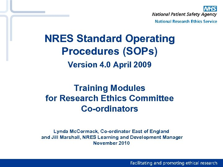 NRES Standard Operating Procedures (SOPs) Version 4. 0 April 2009 Training Modules for Research