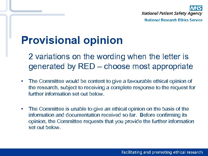 Provisional opinion 2 variations on the wording when the letter is generated by RED