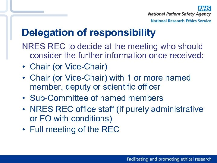 Delegation of responsibility NRES REC to decide at the meeting who should consider the
