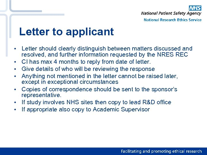 Letter to applicant • Letter should clearly distinguish between matters discussed and resolved, and