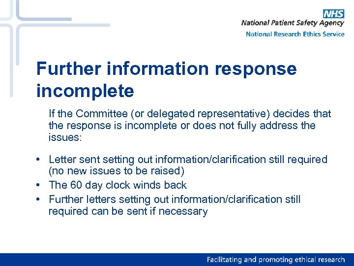 Further information response incomplete If the Committee (or delegated representative) decides that the response