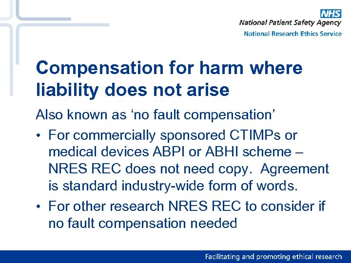 Compensation for harm where liability does not arise Also known as 'no fault compensation'